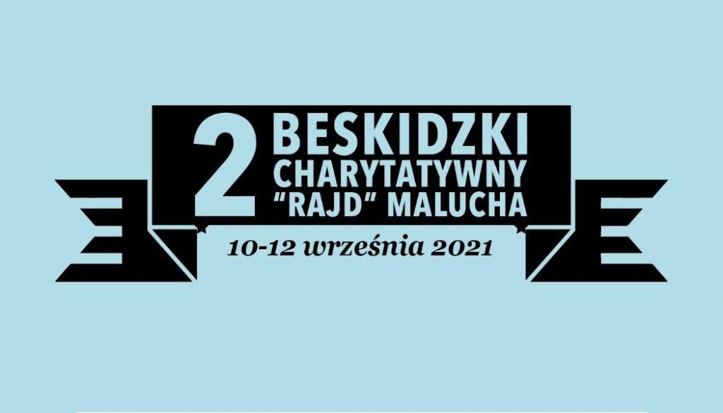 Zaproszenie do udziału II edycji Beskidzkiego Charytatywnego Rajdu Malucha